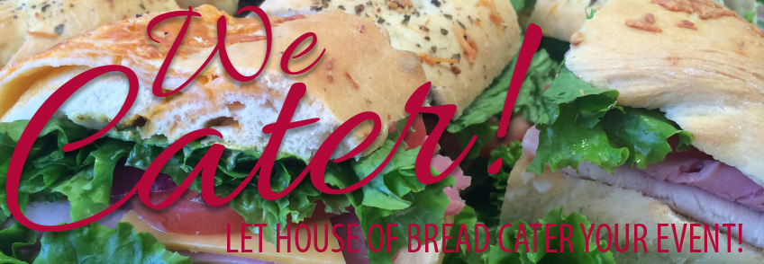 House Of Bread Catering